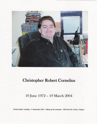 Christopher Robert Cornelius - 06/10/1972 - 03/19/2004